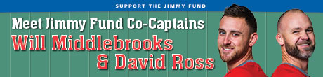 Jimmy Fund Co-Captains Will Middlebrooks & David Ross